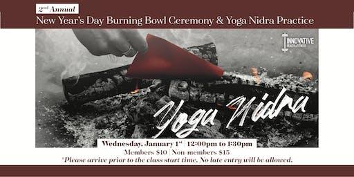 New Year's Day Burning Bowl Ceremony & Yoga Nidra!