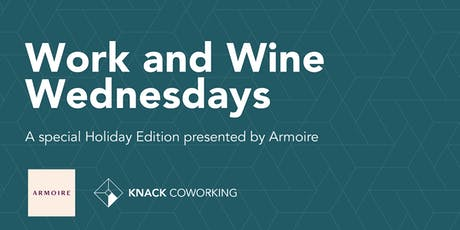 Armoire Presents: Work and Wine Wednesdays! tickets