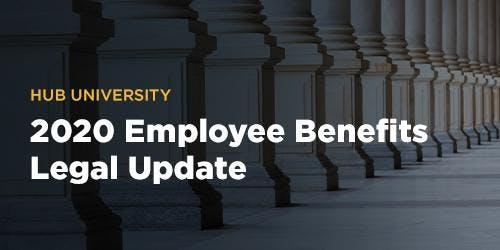 [OKC] HUB University: 2020 Employee Benefits Legal Update