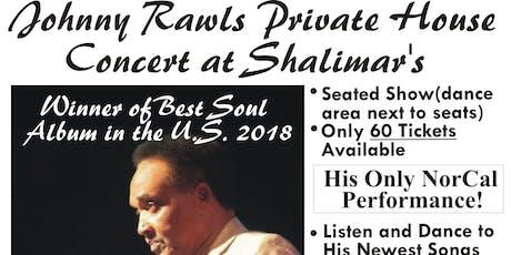 Johnny Rawls House Concert, Shalimar's tickets