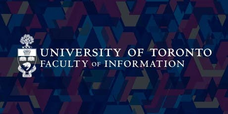 Faculty of Information (University of Toronto) - Info Day (MI, MMSt) tickets