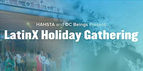LatinX Holiday Gathering tickets