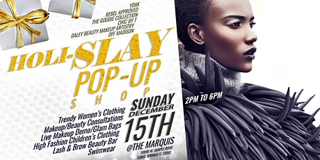Holislay PopUp Shop brought to you by: Y'dak, Rebel Approved, The Goodie Collection, Chic By T, Daley Beauty Makeup Artistry, & Off Madison tickets
