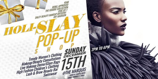 Holislay PopUp Shop brought to you by: Y'dak, Rebel Approved, The Goodie Collection, Chic By T, Daley Beauty Makeup Artistry, & Off Madison