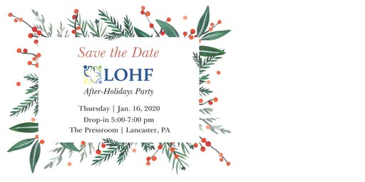 2020 LOHF After-Holidays Party