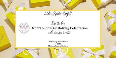 Mom's Night Out Holiday Celebration! tickets