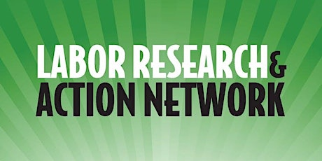 2020 Labor Research & Action Network (LRAN) Conference tickets