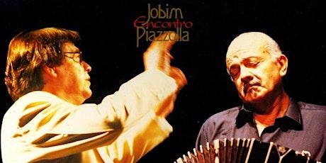 Brazilian Jazz & Tango Jobim Encontro Piazzolla tickets