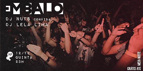 12/12 - EMBALO | DJ NUTS + LELA LIMA NO MUNDO PENSANTE ingressos