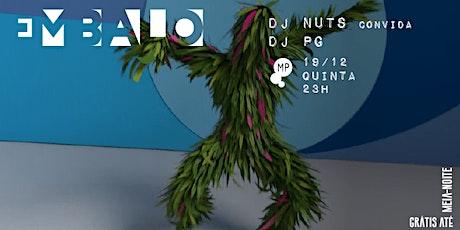 19/12 - EMBALO | DJ NUTS + PG NO MUNDO PENSANTE ingressos