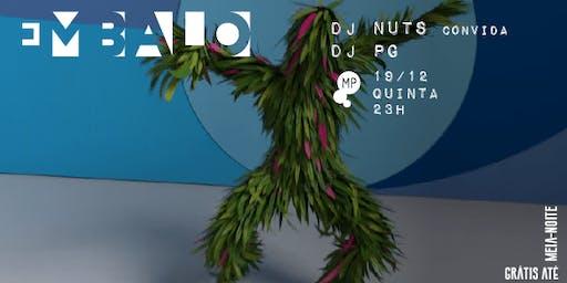 19/12 - EMBALO | DJ NUTS + PG NO MUNDO PENSANTE