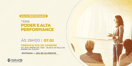 [RIO DE JANEIRO/RJ] Palestra Gratuita - PODER E ALTA PERFORMANCE ingressos