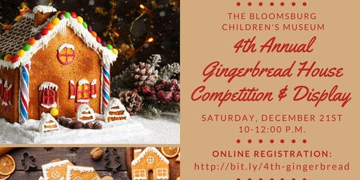 4th Annual Gingerbread House Competition & Display