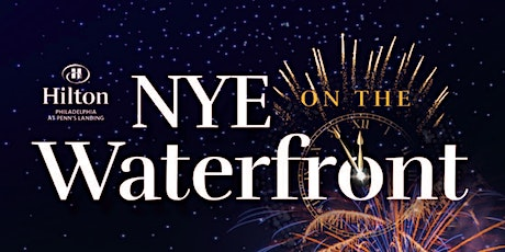 Hilton's New Year's Eve on the Waterfront tickets