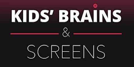 Kids' Brains & Screens: Preventing Digital Addiction tickets