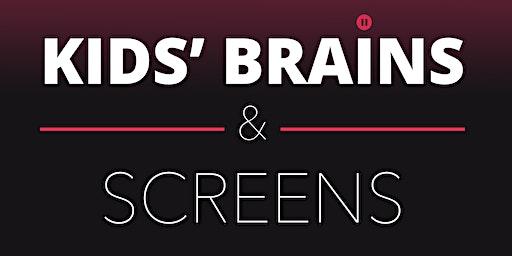 Kids' Brains & Screens: Preventing Digital Addiction