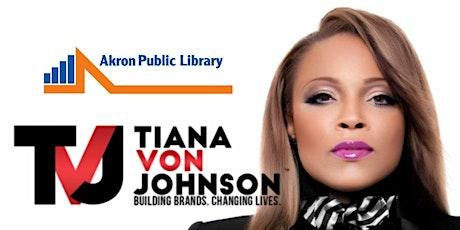 Millionaire Mastery Business & Marketing Conference OHIO! Featuring Tiana Von Johnson tickets