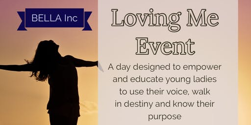 Loving Me Youth Girls Event Ages 13-20