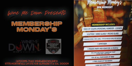 Membership Monday's (Live Sports Edition) at Wine Me Down