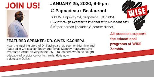 Dinner with Dr. Kachepa