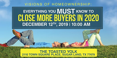 Everything You MUST Know to Close More Buyers in 2020! tickets