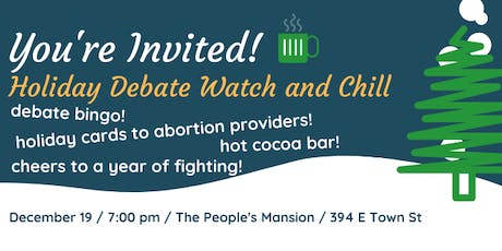 Holiday Debate Watch and Chill tickets