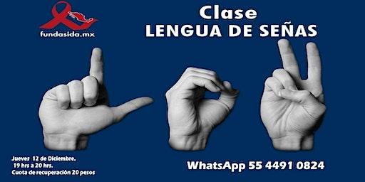 Clase: Lengua de Señas Mexicana