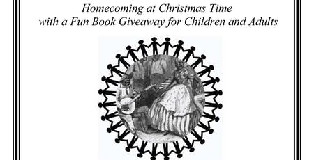 Homecoming at Christmas Time  with a Fun Book Giveaway for Children and Adu tickets