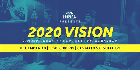 2020 Vision: A Music Industry Goal Setting Workshop tickets