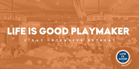 Playmaker 2-Day Intensive Retreat- May 2020 tickets