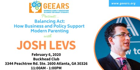 Balancing Act: How Business and Policy Support Modern Parenting featuring, Josh Levs tickets