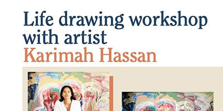 Life Drawing Workshop with Karimah Hassan tickets
