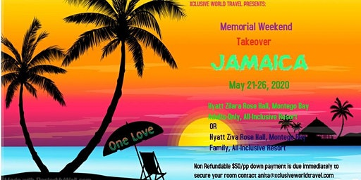 Jamaica's Fun, Sun, Sand, and Sea  Memorial weekend 2020
