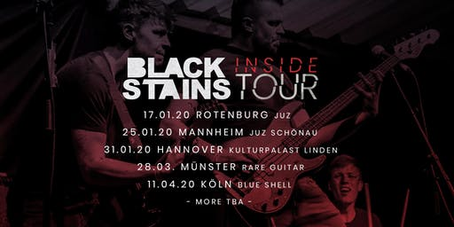 Black Stains INSIDE Tour - Mannheim