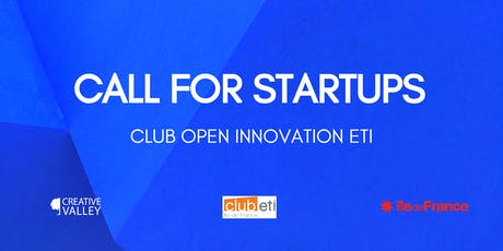 CLUB OPEN INNOVATION ETI - CALL FOR STARTUPS - ETI PITCH SESSION billets