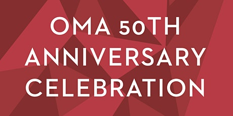 OMA 50th: Legacy of Connection and a Tradition of Action   tickets
