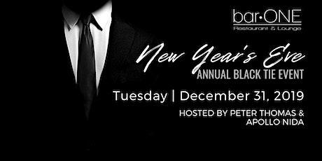 Bar One Annual NYE Black Tie Affair! tickets