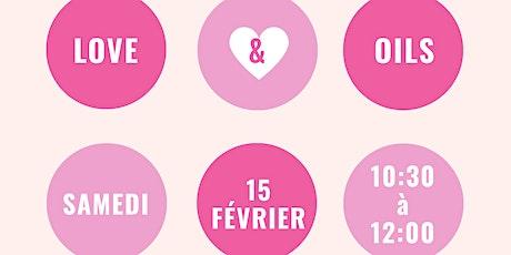 Love & Oils, Les huiles essentielles pour la Saint Valentin billets