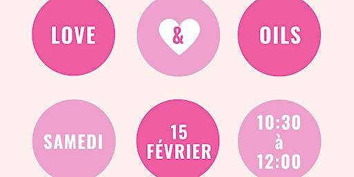 Love & Oils, Les huiles essentielles pour la Saint Valentin