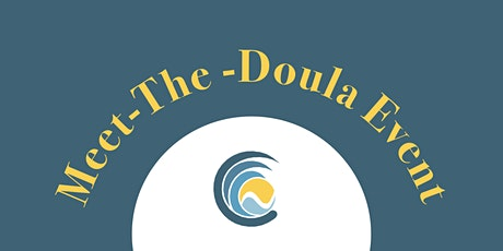Meet-The Doula Presented by Central Coast Childbirth Network tickets