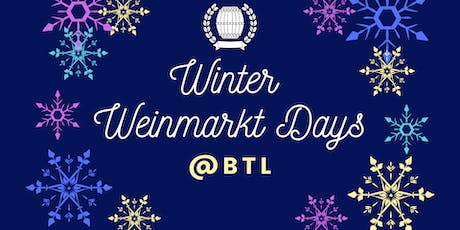 Winter Weinmarkt Days @BTL tickets