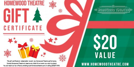 Christmas Gift Certificate for Homewood Theatre