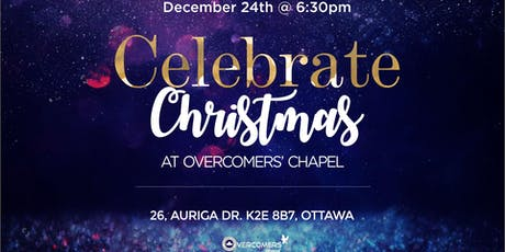 Celebrate Christmas @ Overcomers' Chapel tickets