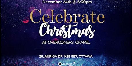 Celebrate Christmas @ Overcomers' Chapel tickets