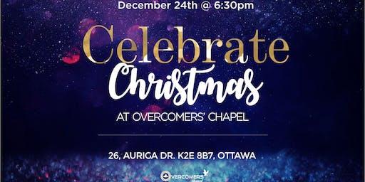 Celebrate Christmas @ Overcomers' Chapel
