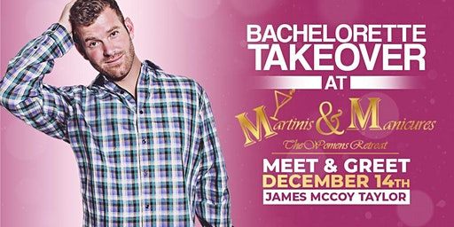 The Bachelorette Takeover | Meet & Greet with James McCoy Taylor