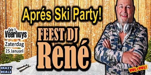 Veerhuys Presents : Apres Ski Party met Feest Dj Rene