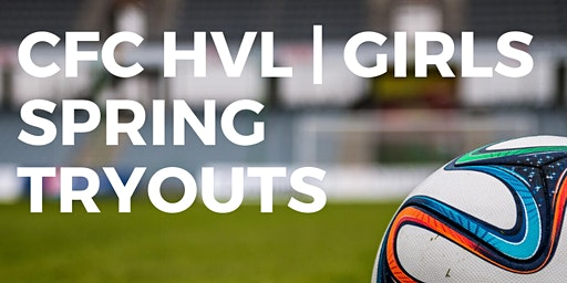 CFC HVL GIRLS SPRING TRYOUTS 2020