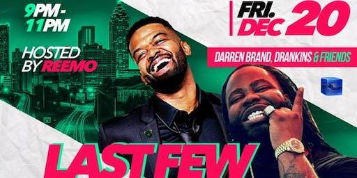 """Last Few Hits"" Kick Back Comedy Show- (Atlanta GA)"