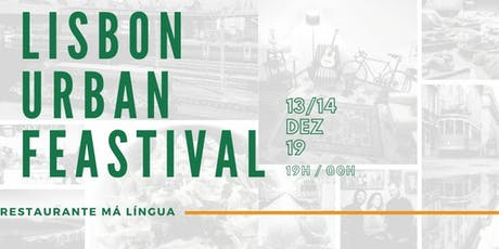 Lisbon Urban Feastival tickets